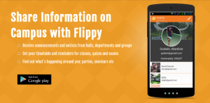 Flippy is a product that improves campus experience by keeping students up to date on current campus happenings.